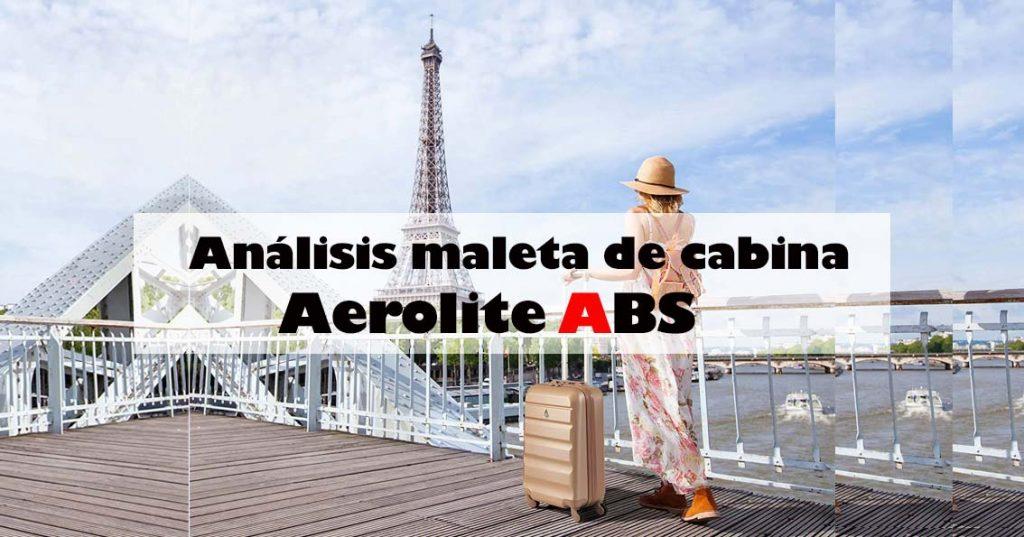 comprar maleta de mano cabina aerolite abs